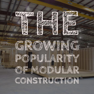 Growing popularity of modular construction